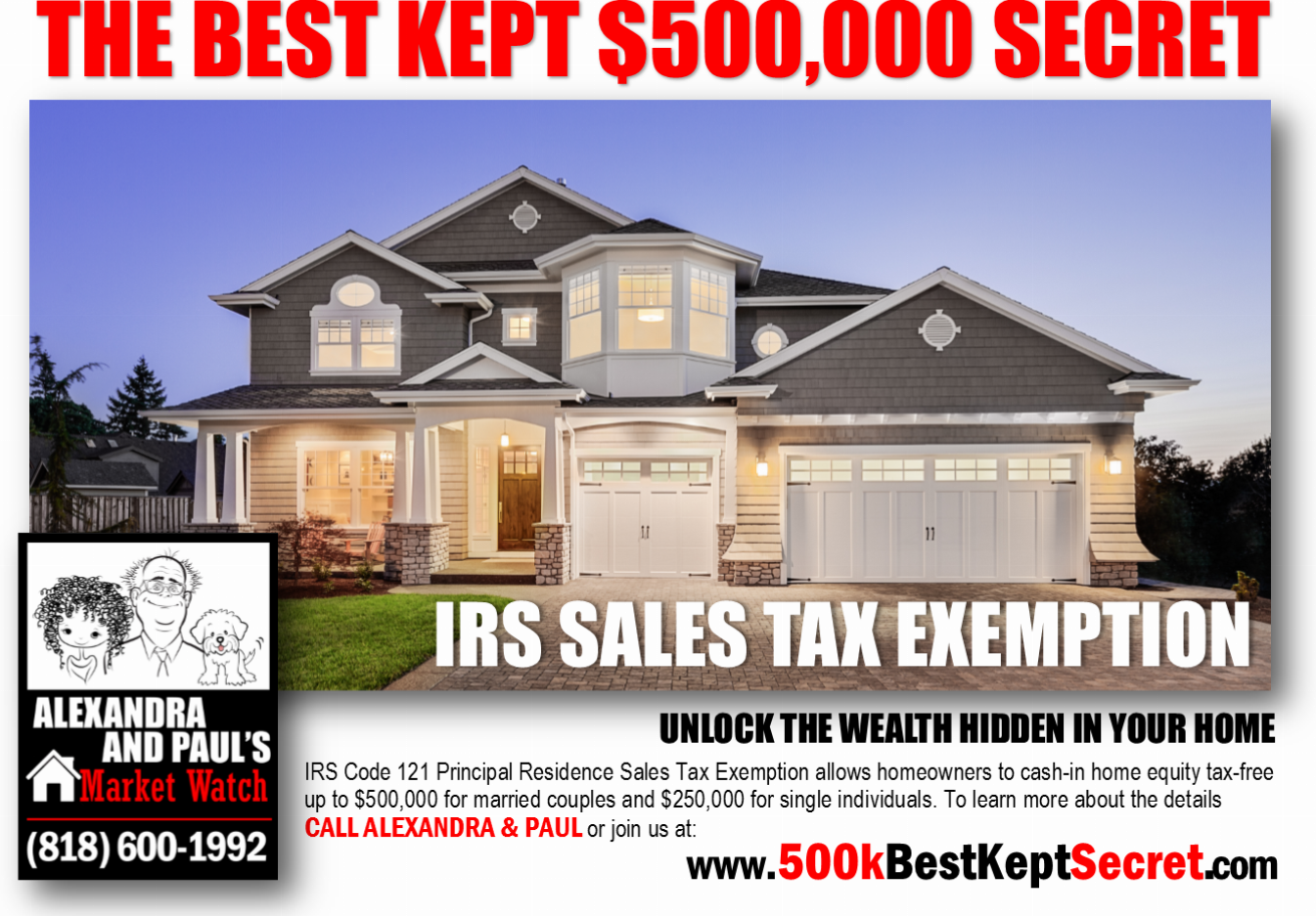 | Alexandra and Paul Sell Homes | 500k Tax Free | Alexandra and Paul Have The Buyers | HomeSellerCoaching.com | AlexandraAndPaul.com | (833) SOLD-SOLD |